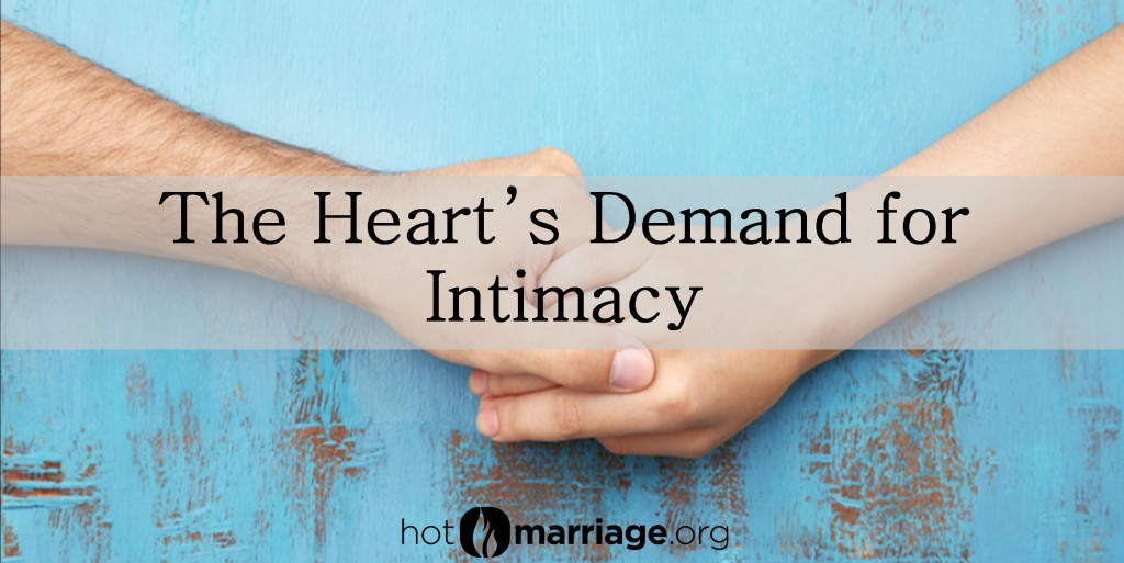 Heart's Demand Intimacy