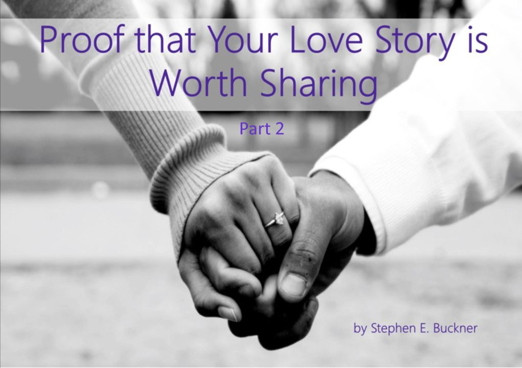 proof that your love story is worth sharing, part 2