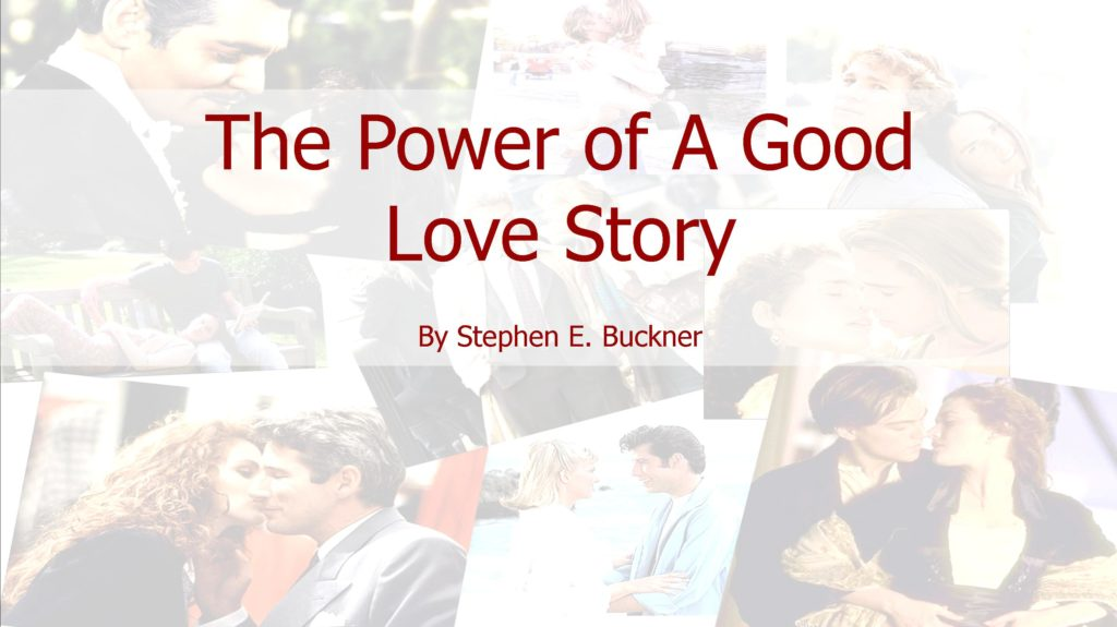 The Power of A Good Love Story