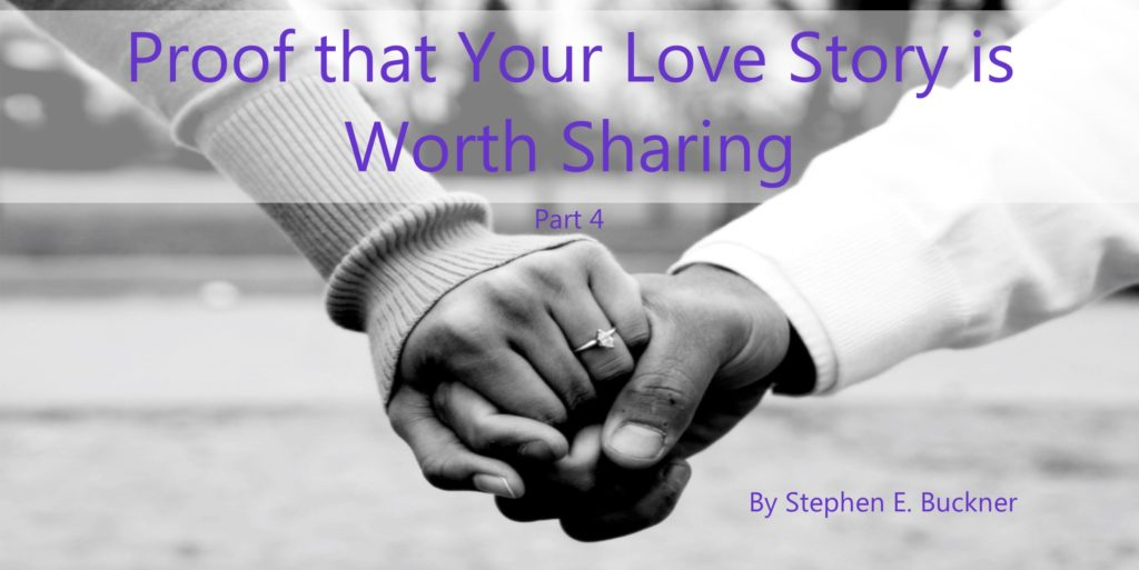 Proof that Your Love Story is Worth Sharing Part 4